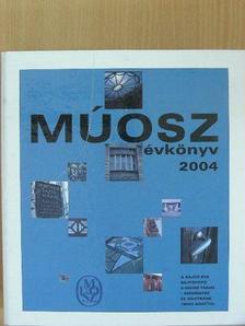 Ballai József - MÚOSZ Évkönyv 2004 [antikvár]