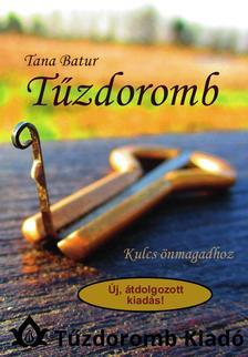 Tana Batur - Tűzdoromb - Kulcs önmagadhoz