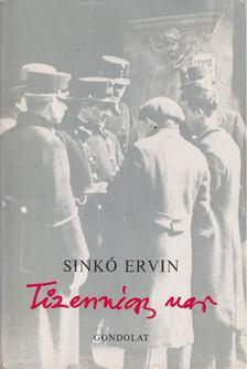 Sinkó Ervin - Tizennégy nap [antikvár]
