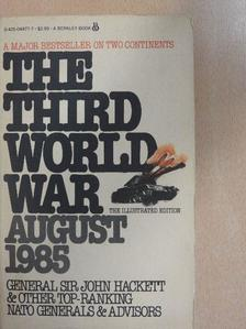 General Sir John Hackett - The Third World War August 1985 [antikvár]