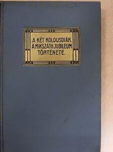 Mikszáth Kálmán - A két koldusdiák/A Mikszáth-jubileum története [antikvár]