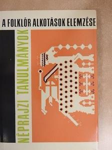 Voigt Vilmos - A folklór alkotások elemzése [antikvár]