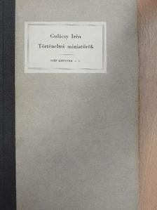 Gulácsy Irén - Történelmi miniatűrök [antikvár]