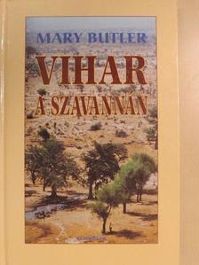 Mary Butler - Vihar a szavannán [antikvár]