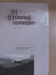 Bánszegi Zsuzsa - Új Ifjúsági Szemle 2004. ősz [antikvár]