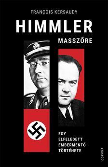 Francois Kersaudy - Himmler masszőre - Egy elfeledett embermentő története
