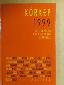 Bálint Tibor - Körkép 1999 [antikvár]