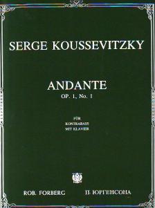 KOUSSEVITZKY, SERGE - ANDANTE OP.1, NO.1 FÜR KONTRABASS MIT KLAVIER