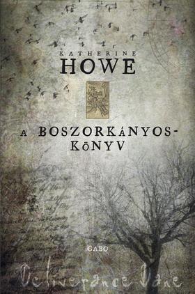 Katherine Howe - A boszorkányoskönyv