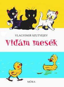 V. Szutyejev - Vidám mesék