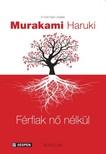 Murakami Haruki - Férfiak nõ nélkül [eKönyv: epub, mobi]