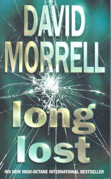 David Morrell - Long Lost [antikvár]