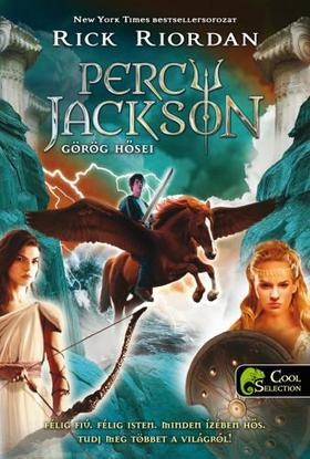 Rick Riordan - Percy Jackson görög hősei