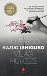 Kazuo Ishiguro - A lebegő világ művésze [eKönyv: epub, mobi]