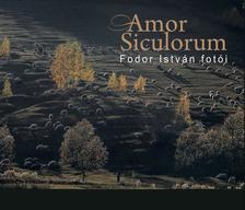 FODOR ISTVÁN - Amor Siculorum - Fodor István fotói
