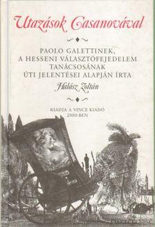 Halász Zoltán - Utazások Casanovával [antikvár]