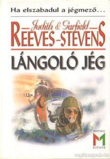 Reevens-Stevens, Garfield, Reevens-Stevens, Judith - Lángoló jég [antikvár]