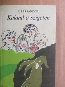 Illés Sándor - Kaland a szigeten [antikvár]