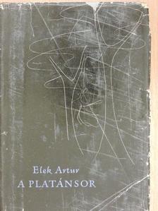 Elek Artúr - A platánsor [antikvár]