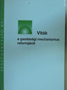 Csillag István - Viták a gazdasági mechanizmus reformjáról [antikvár]