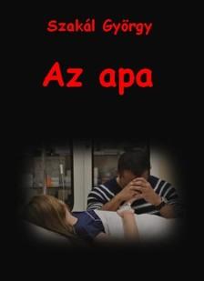 Szakál György - Az apa [eKönyv: epub, mobi]