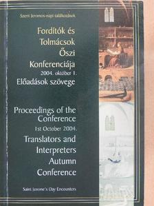 Czövek Gábor - Fordítók és Tolmácsok Őszi Konferenciája - 2004. október 1. Előadások szövege [antikvár]