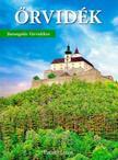 Pataki János - Őrvidék -  Barangolás Várvidéken