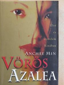 Anchee Min - Vörös Azalea [antikvár]