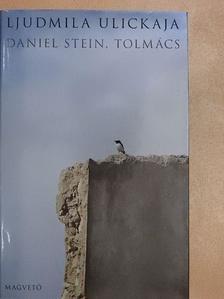 Ljudmila Ulickaja - Daniel Stein, tolmács [antikvár]