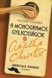 Sophie Hannah - A monogramos gyilkosságok - Hercule Poirot új esete [eKönyv: epub, mobi]