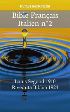 TruthBeTold Ministry, Joern Andre Halseth, Louis Segond - Bible Français Italien n°2 [eKönyv: epub, mobi]