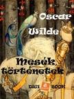 Oscar Wilde - Mesék, történetek [eKönyv: epub, mobi]