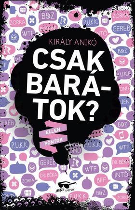 Király Anikó - Csak barátok? - ÜKH 2019