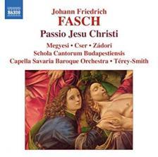 FASCH - PASSIO JESU CHRISTI CD TÉREY-SMITH