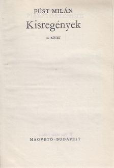 FÜST MILÁN - Kisregények II. kötet [antikvár]
