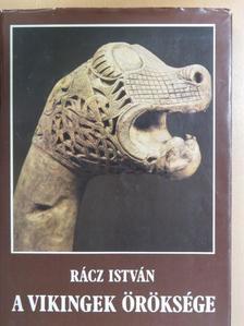 Rácz István - A vikingek öröksége [antikvár]