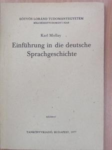 Mollay Károly - Einführung in die deutsche Sprachgeschichte [antikvár]