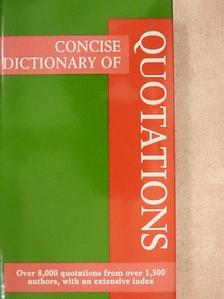 Anonymous - Concise Dictionary of Quotations [antikvár]