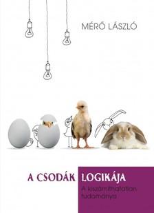 MÉRŐ LÁSZLÓ - A csodák logikája [eKönyv: epub, mobi]