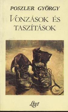 Poszler György - Vonzások és taszítások [antikvár]