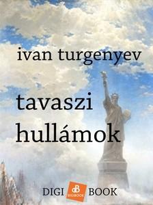 Turgenyev - Tavaszi hullámok [eKönyv: epub, mobi]
