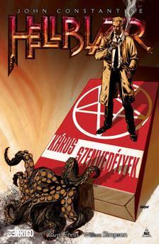 írta: Garth Ennis rajz: William Simpson - John Constantine, Hellblazer: Káros szenvedélyek