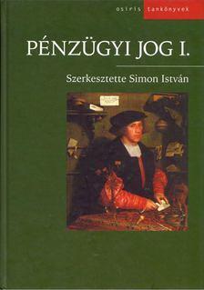 Simon István - Pénzügyi jog I. [antikvár]