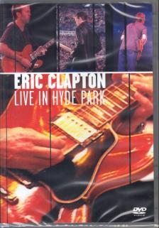 Eric Clapton - LIVE IN HYDE PARK DVD ERIC CLAPTON