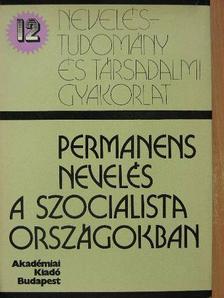 A. V. Darinszkij - Permanens nevelés a szocialista országokban [antikvár]