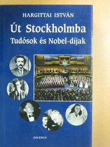 Hargittai István - Út Stockholmba [antikvár]