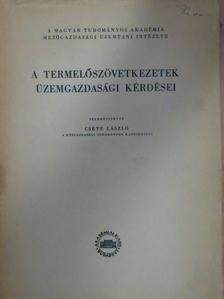 Erdei Ferenc - A termelőszövetkezetek üzemgazdasági kérdései [antikvár]