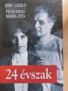 Kéri László - 24 évszak [antikvár]