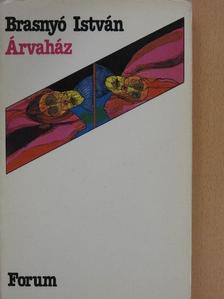 Brasnyó István - Árvaház [antikvár]
