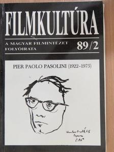 Pier Paolo Pasolini - Filmkultúra 1989. február [antikvár]